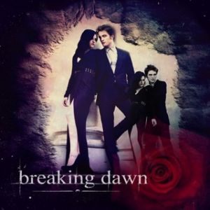 Breaking Dawn - Twilight